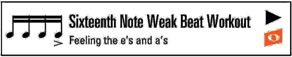 Sixteenth Weak Beat Workout (Button).png