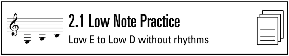 Practice Sheet 2.1 Low Notes (Button).png