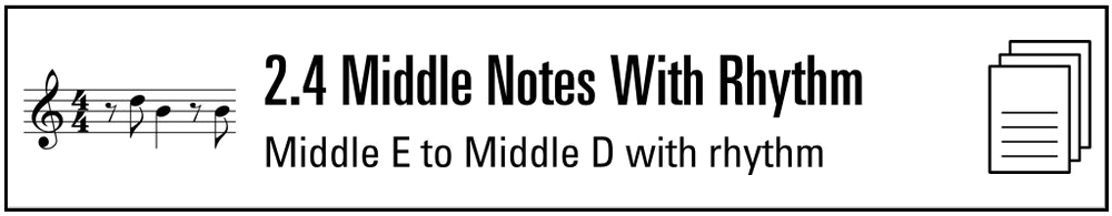 Practice Sheet 2.4 Middle Notes with Rhythm (Button).png