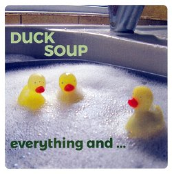 This is a very special concert to celebrate the launch of Duck Soup's third album 'Everything And ...'