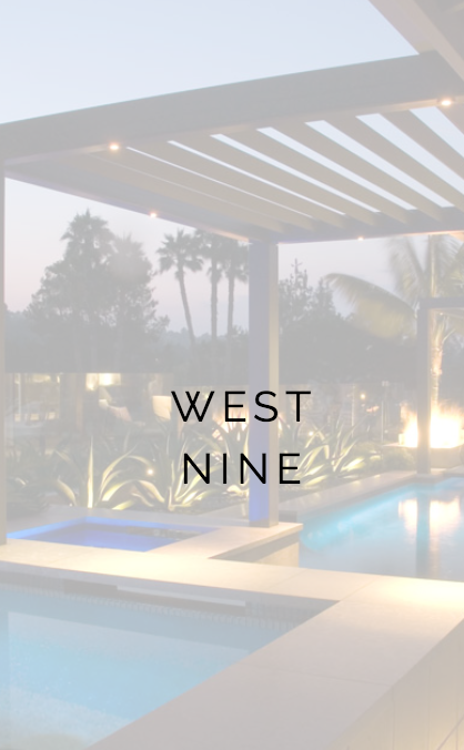 WEST NINE LANDSCAPE CONSTRUCTION PROJECT IN CA