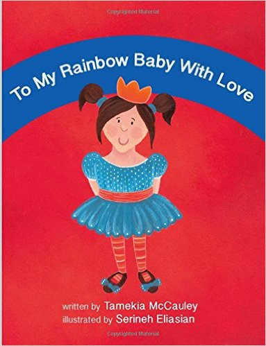 To My Rainbow Baby With Love