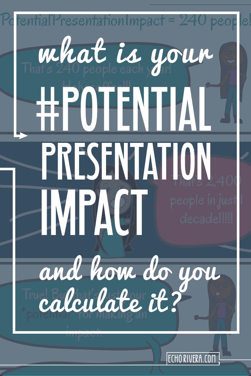 Potential-Presentation-Impact_EchoRivera.png