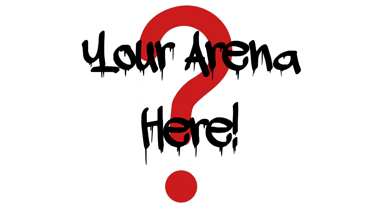 Your Arena Here!