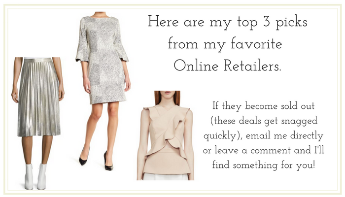Here are my top 3 picks from my favorite online retailers. If they become sold out (these deals get snagged quickly), email me directly or leave a comment and I'll find something for you!1.png