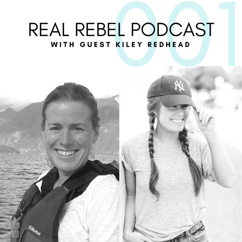 Real Rebel Podcast Kiley Redhead 001.png