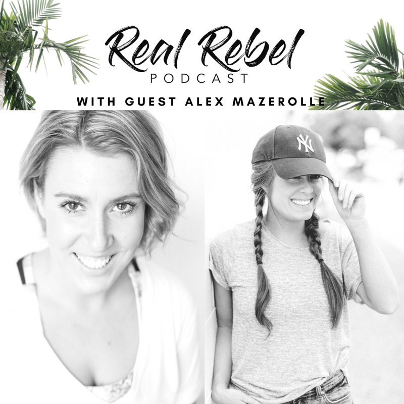 Real Rebel Podcast - Ally Maz.png