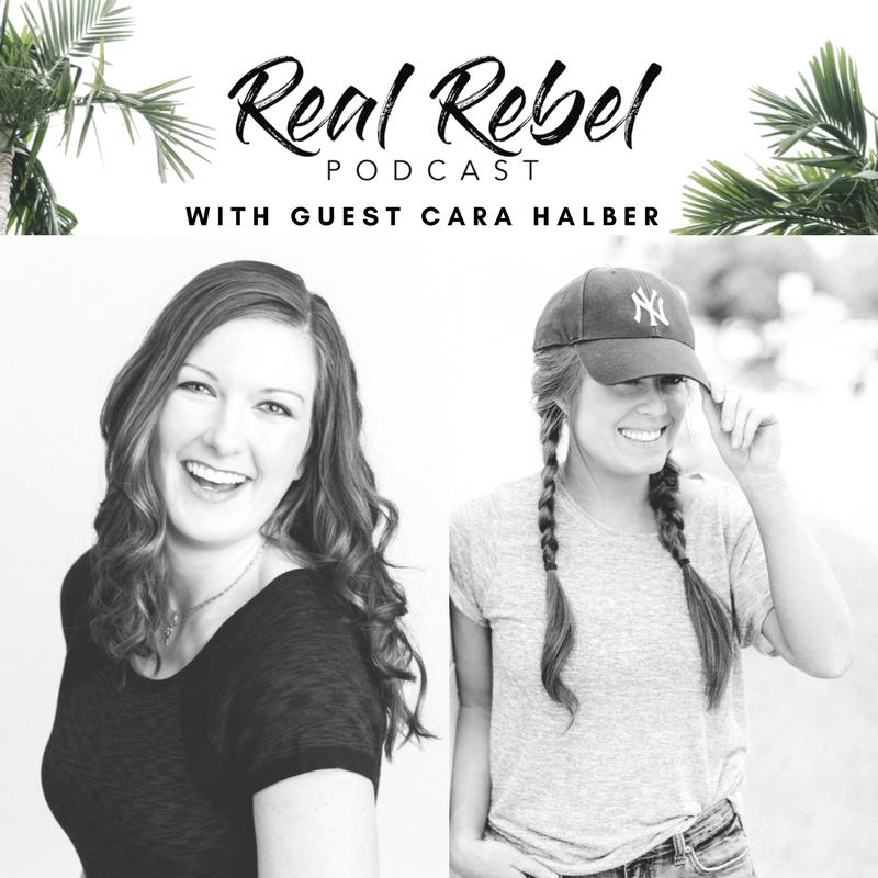 Real Rebel Podcast - Cara Halber.png