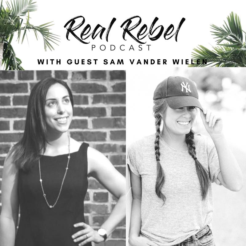 Real Rebel Podcast - Sam Vander Wielen.png