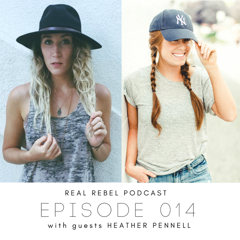 Real Rebel Podcast - Heather Pennell.png