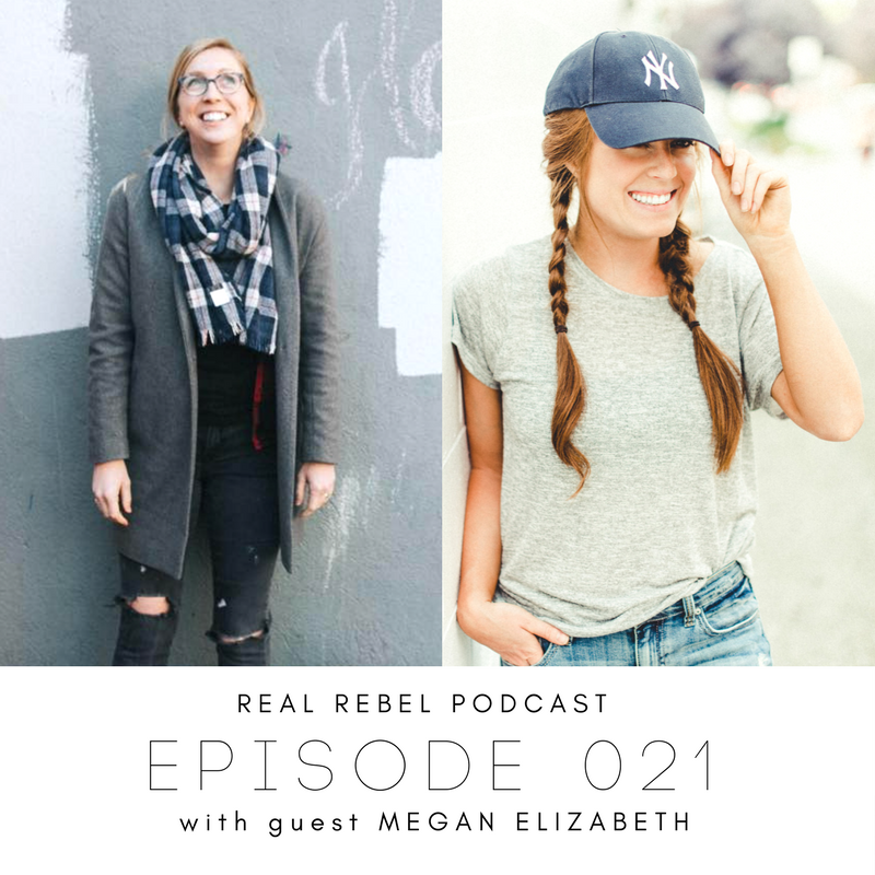 Real Rebel Podcast - Megan Elizabeth.png