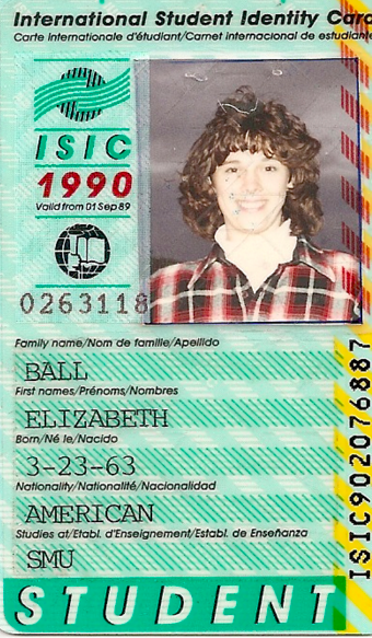 My  International Student ID Card  from 1990 - trying to get every discount available!