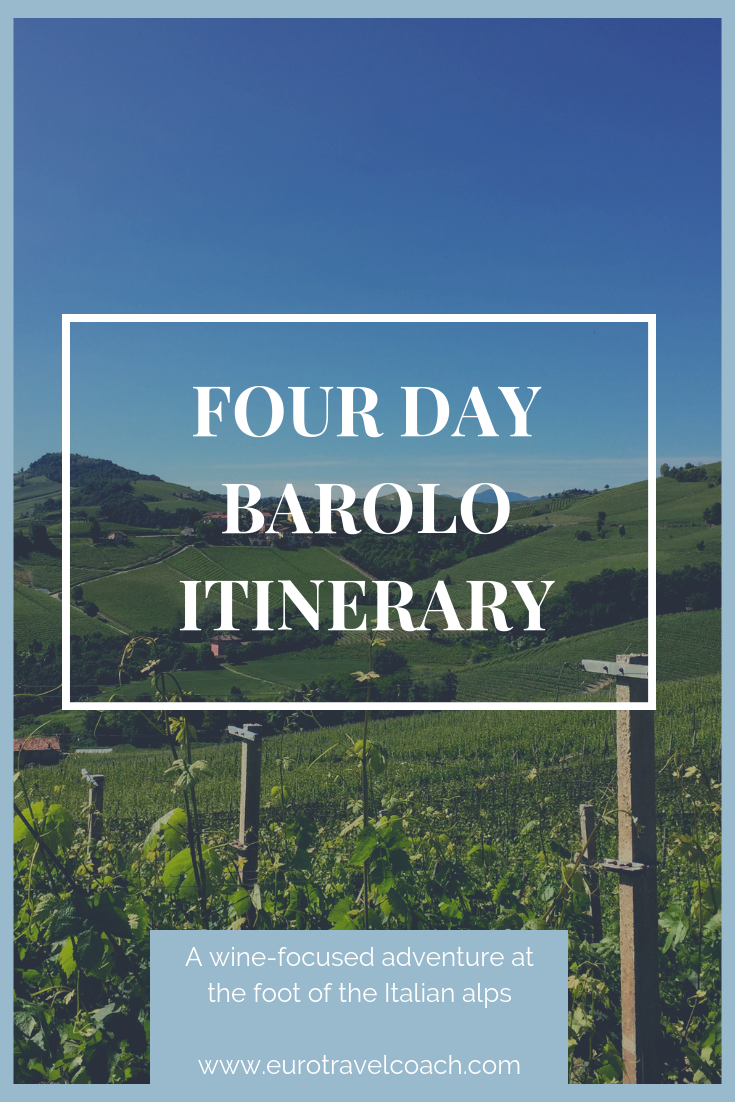 Barolo four day itinerary