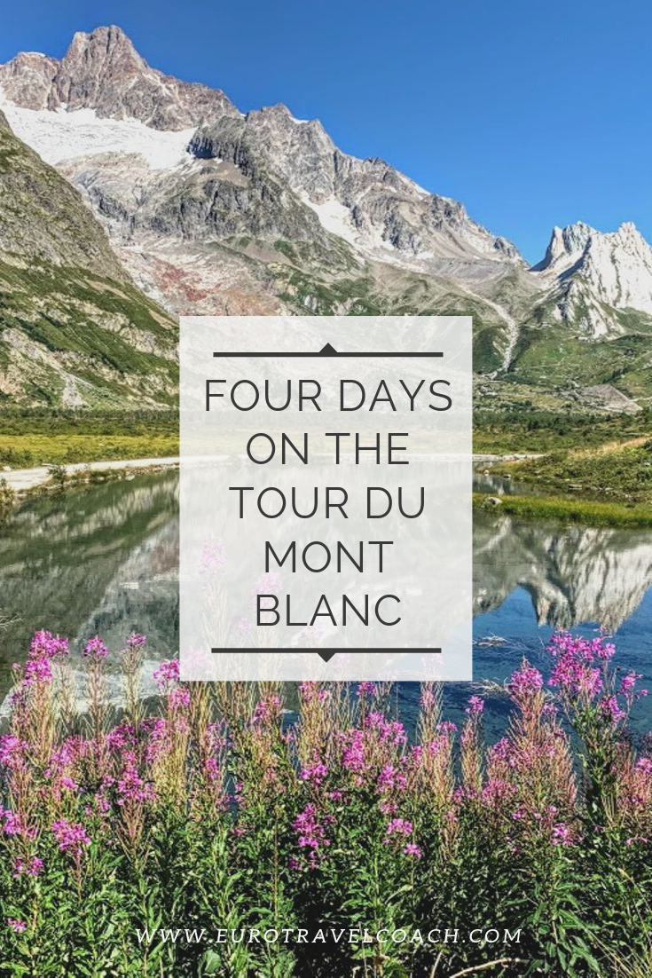 Four Days on the Tour du Mont Blanc