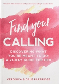 "The ""uncalled"" life can feel like a prison sentence. As women, we yearn for purpose, meaning, and significance. In ""Find Your Calling: Discovering What You're Meant To Do: A 21-Day Guide For Her"" Veronica and Dale Partridge lay out an incredible journey to unearth the talents and gifts that make up who you are."