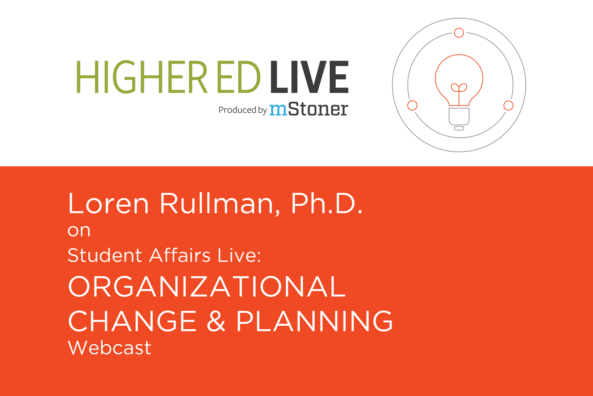Dr. Rullman Featured on Higher Ed Live Webcast