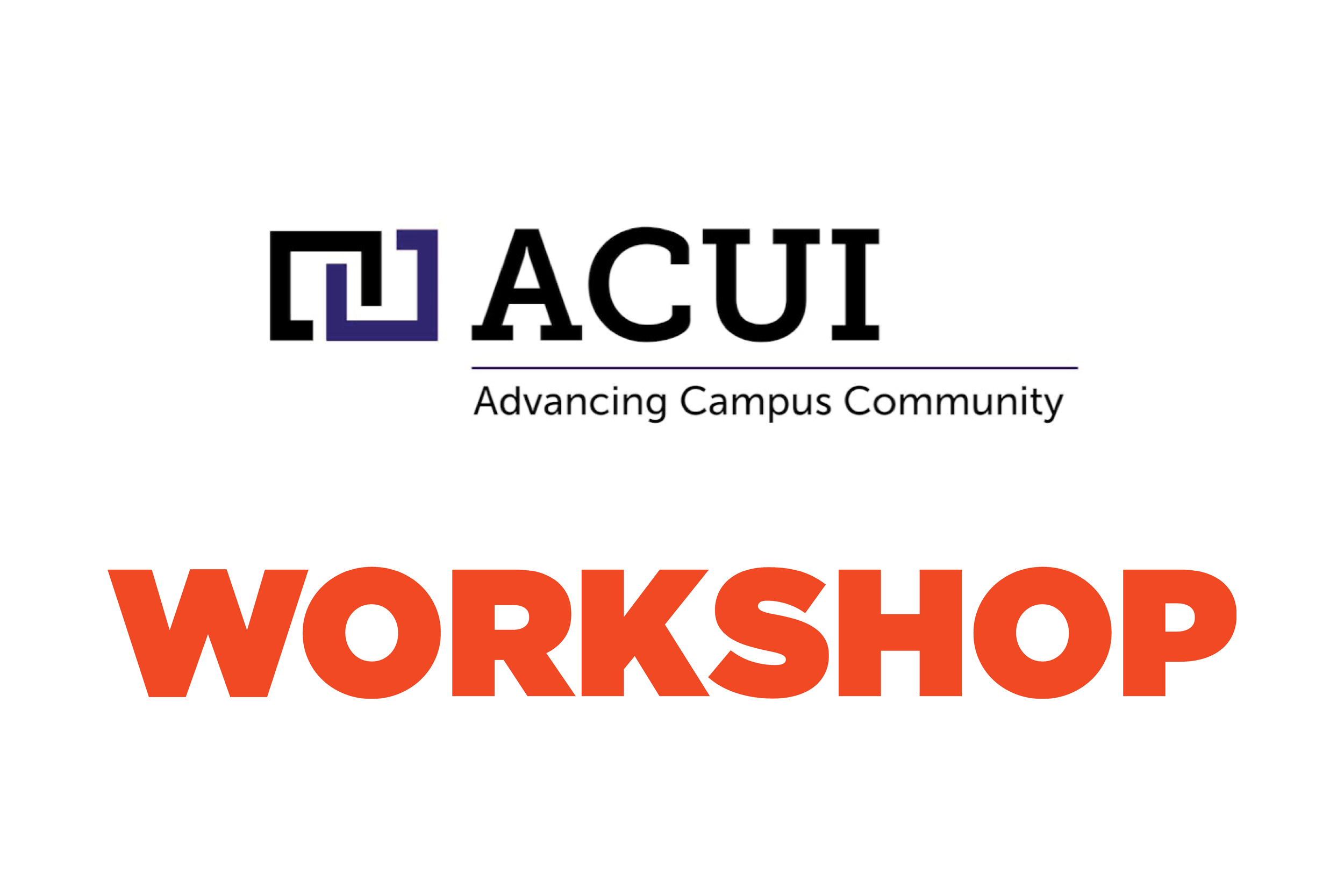 Workshop Joins ACUI for Student Union Research Project