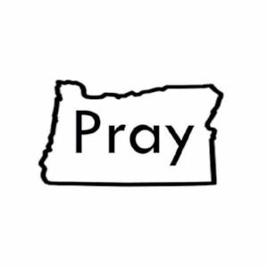 PRAY OREGON