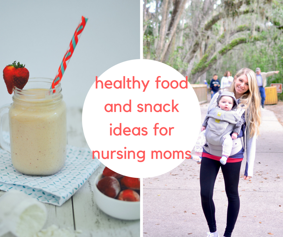 healthy food and snack ideas for nursing moms.png