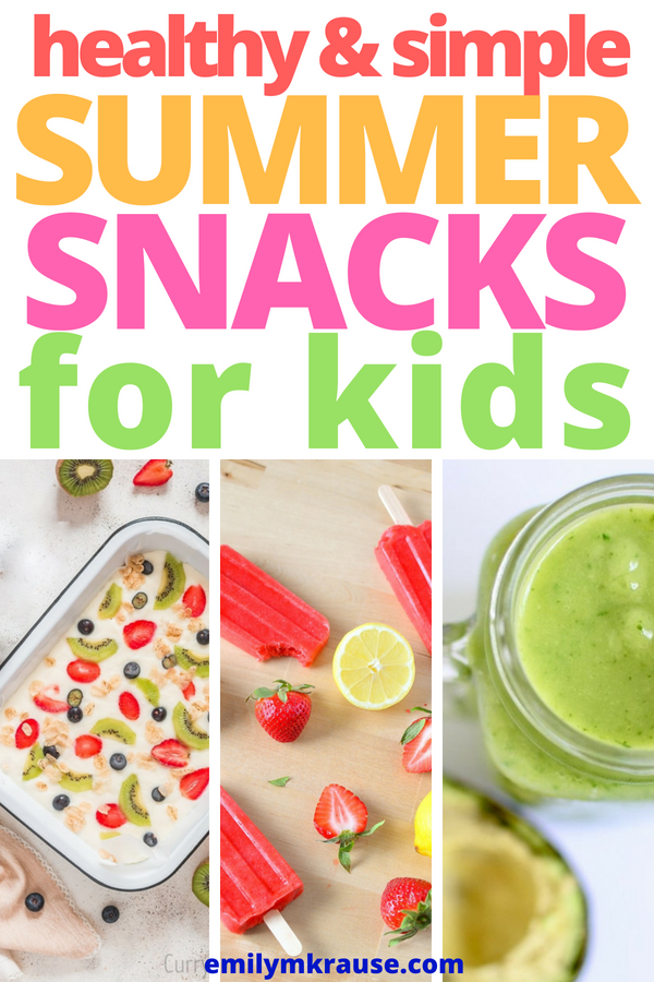 healthy and simple summer snacks for kids.png