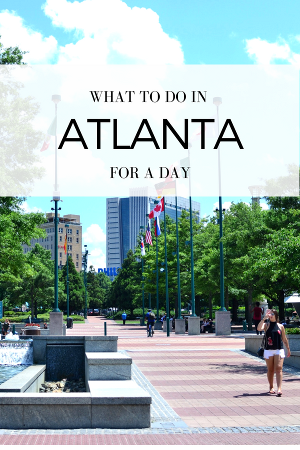 What to Do in Atlanta for a day.png
