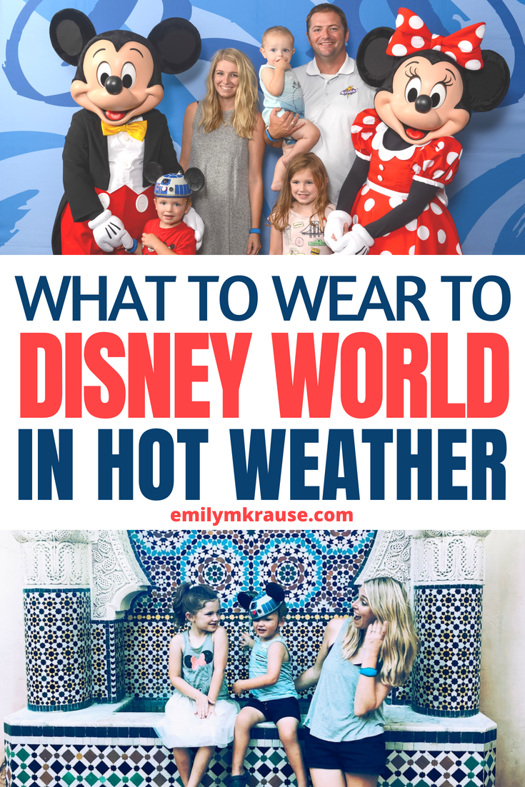 What to wear to Disney World in hot weather.png