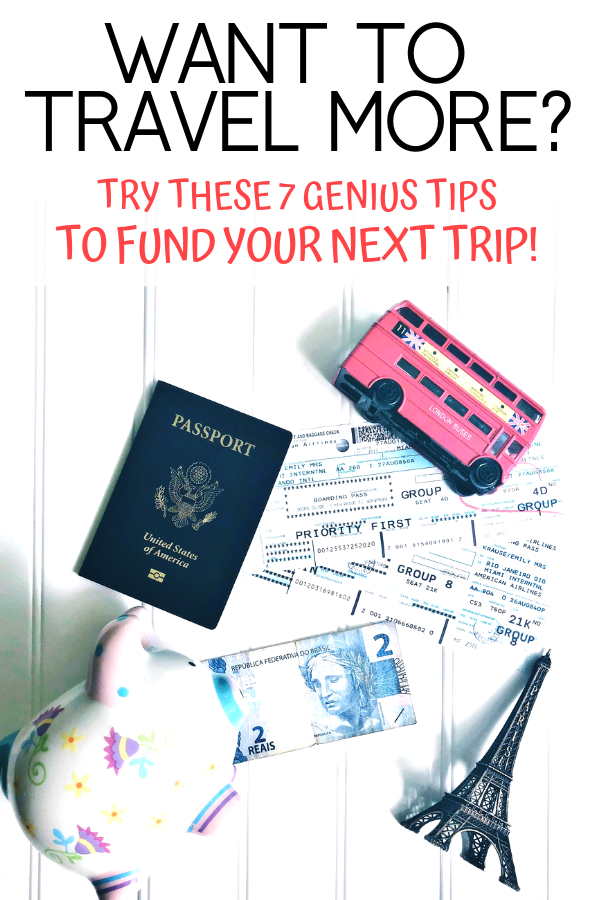 Want to travel more? Try these tips to fund your next trip.