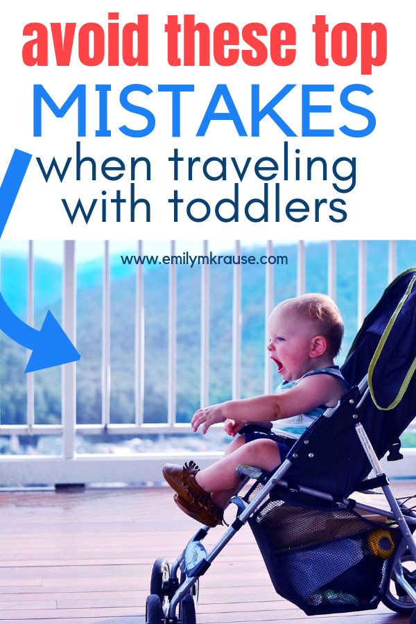 Mistakes to avoid when traveling with toddlers..png