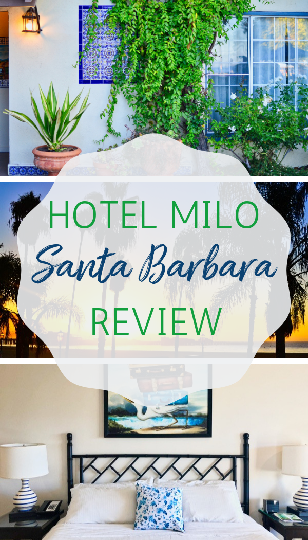 Hotel Milo Santa Barbara Review_ Where to stay in Santa Barbara with Kids.png