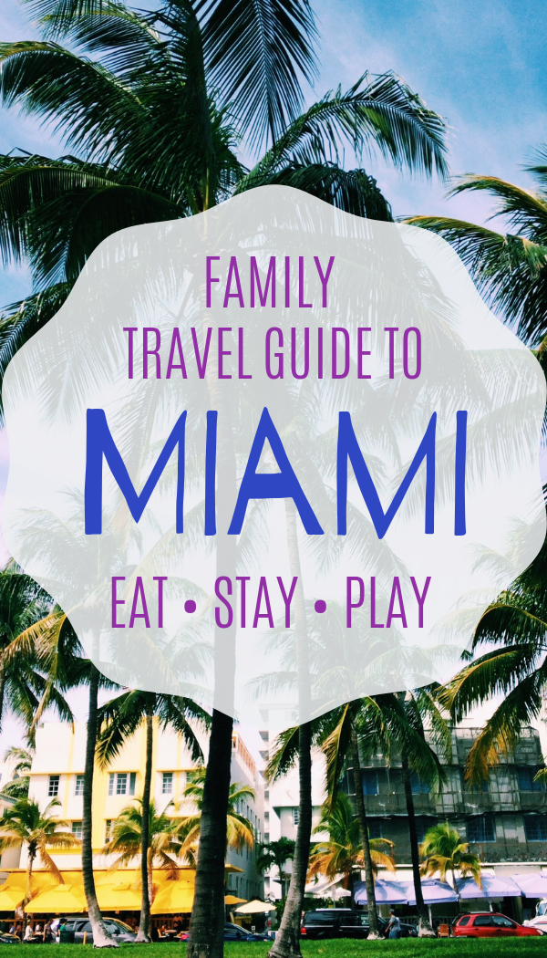 Family travel guide - things to do in Miami, Florida with kids..png