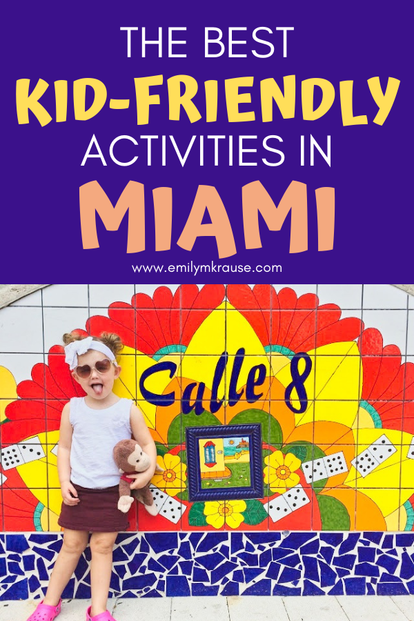 Top kid-friendly things to do in Miami, Florida. What to do on your family vacation to Miami.-2.png