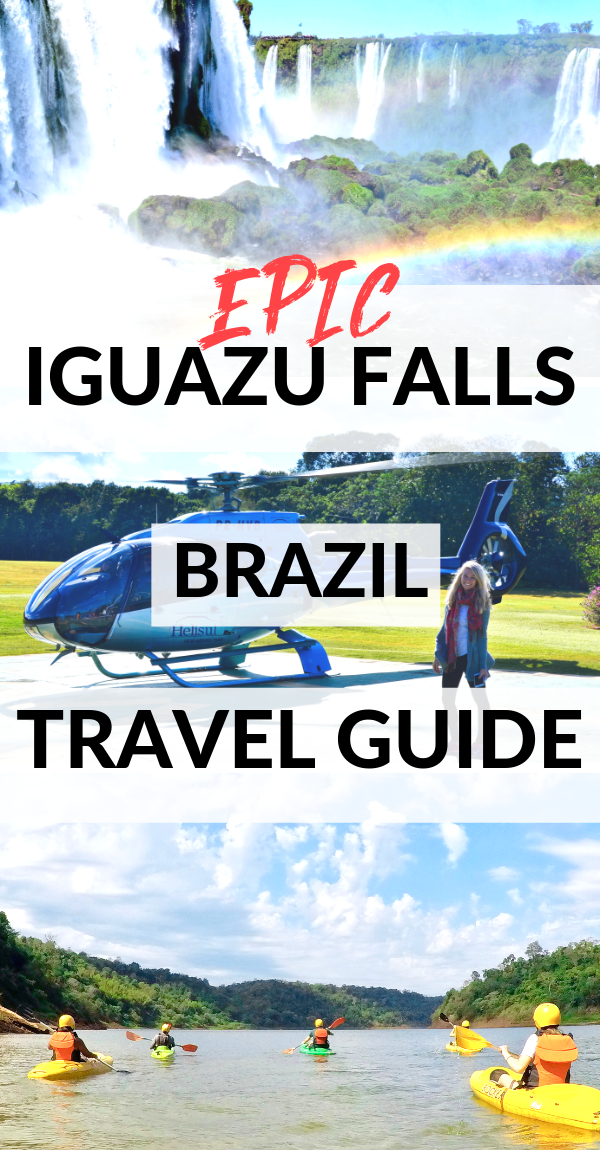 Epic and adventurous travel guide to Iguazu Falls, Brazil. Where to stay, what to do, where to eat!.png