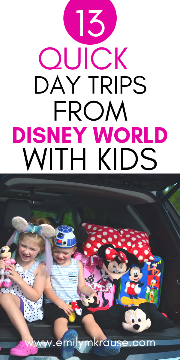 13 easy day trips to from Disney World to enhance your Disney vacation. .png