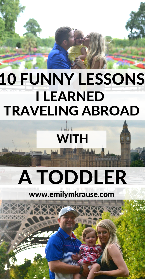10 funny lessons I learned traveling to London and Paris with a toddler for the first time.png