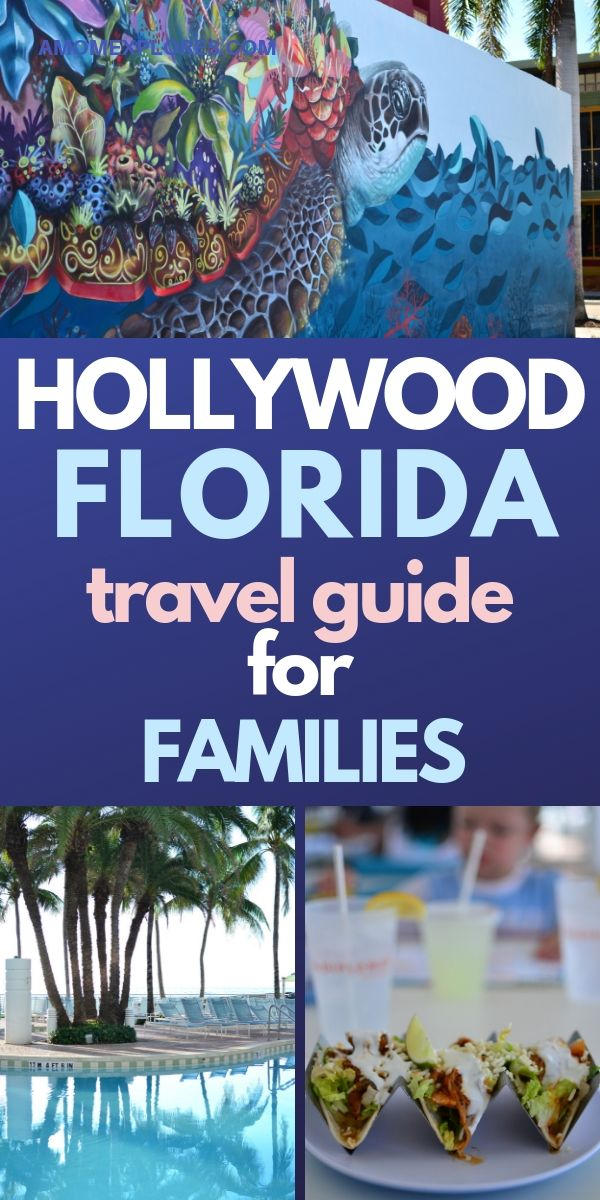 Hollywood, Florida travel guide for families.jpg
