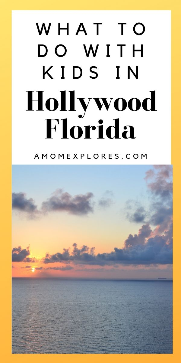 What to do with kids in Hollywood, Florida. Ultimate travel guide for families looking for a south Florida beach vacation.jpg