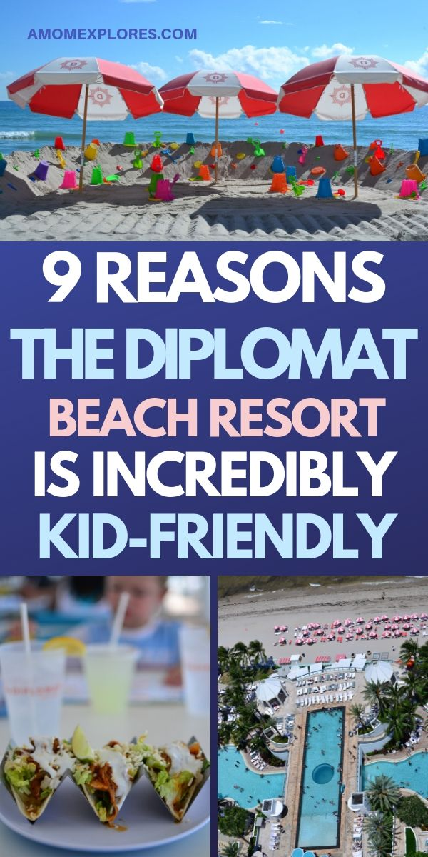 9 great reasons kids will love the Diplomat Beach Resort in south Florida. Perfect hotel near Fort Lauderdale and Miami for families. .jpg