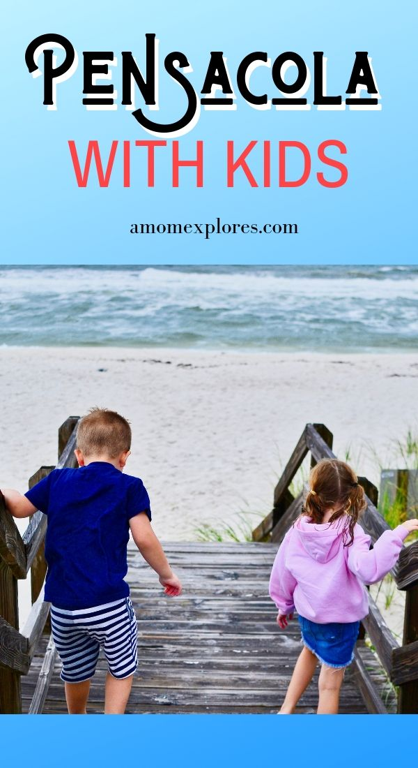 What To Do In Pensacola With Kids A