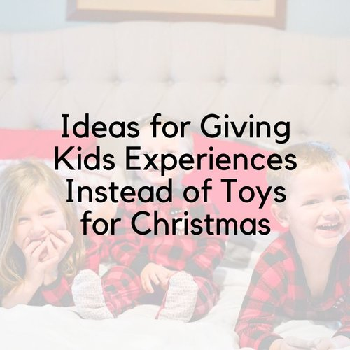 Ideas For Giving Kids Experiences Instead Of Toys For Christmas A Mom Explores