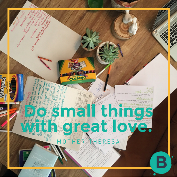 Do small things with great love.png