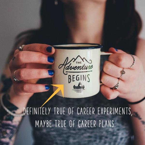 B+B career experiments v career plans.jpg