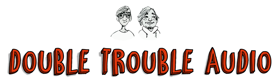DoubleTroubleAudio.png