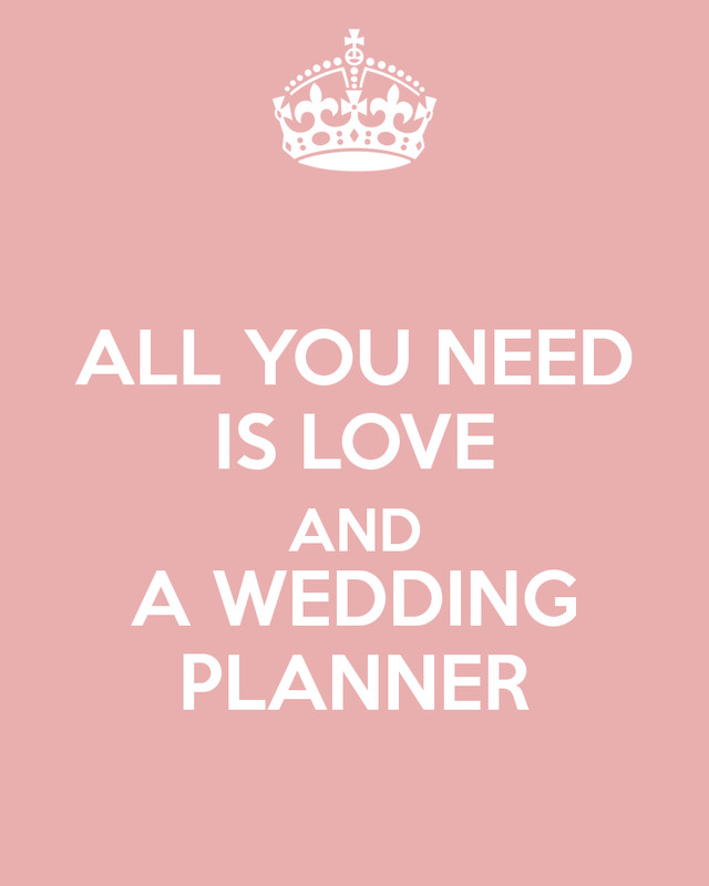 all-you-need-is-love-and-a-wedding-planner.jpg