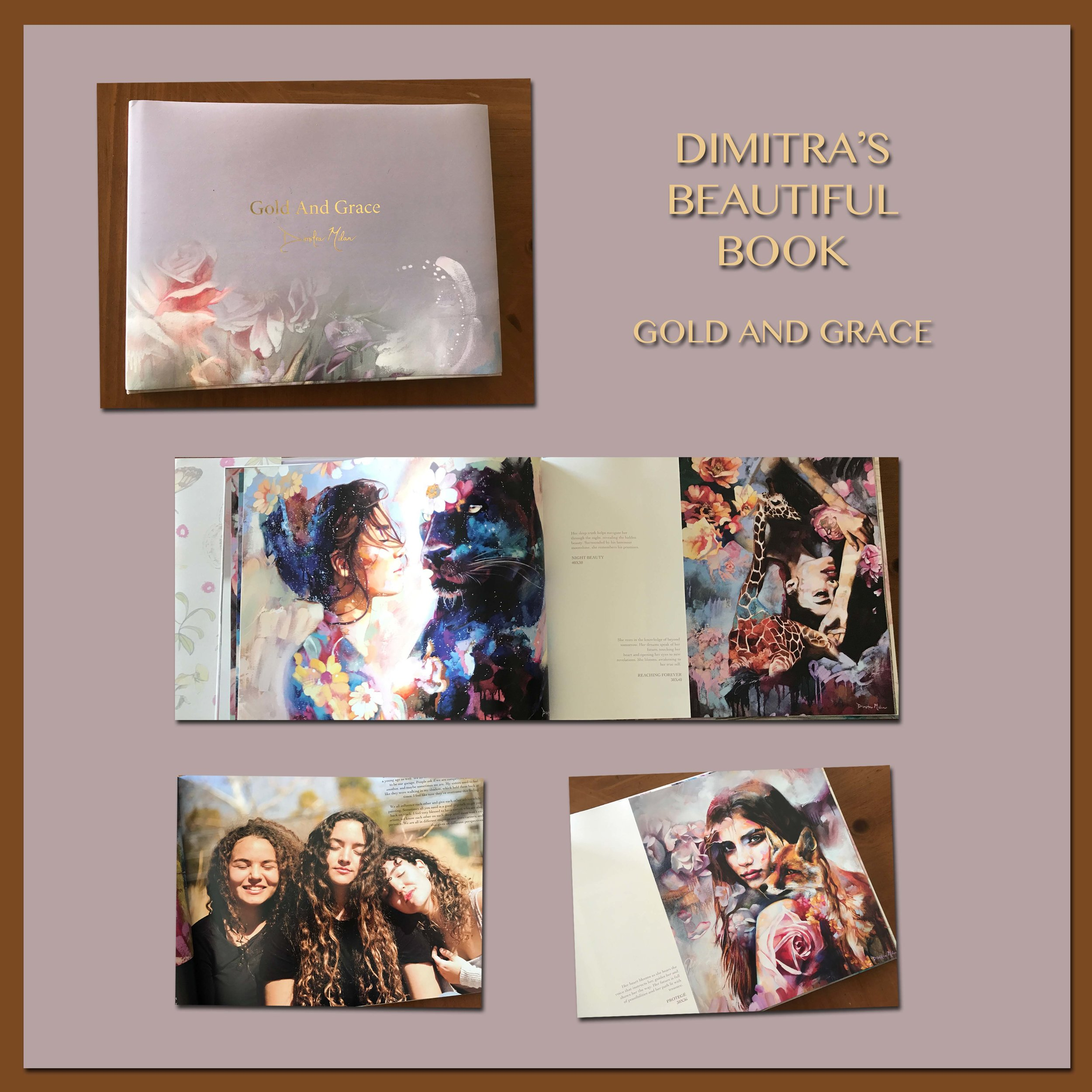 DIMITRA MILAN'S MOST BEAUTFIUL ART BOOK.CHECK IT OUT. - SEE HER WEBSITE LINK TO PURCHASE IT. AND TO SEE HER LOVELY SISTER'S ART. (DAFNI AND DALIA)