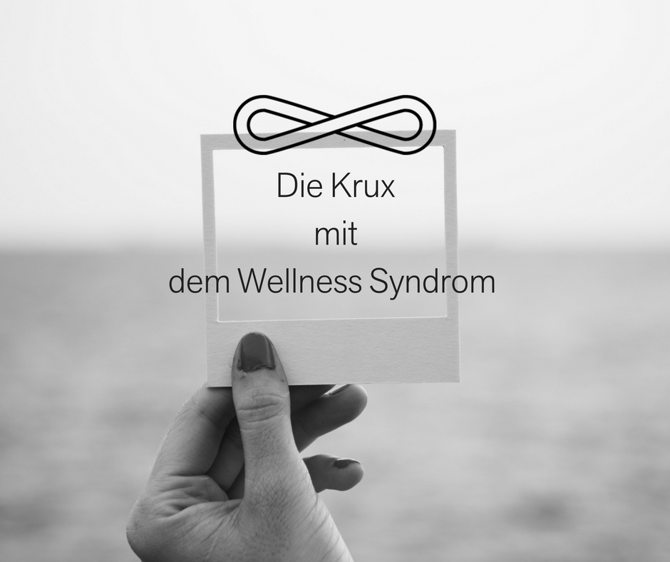 Julia felbar Blog Wellness Syndrom