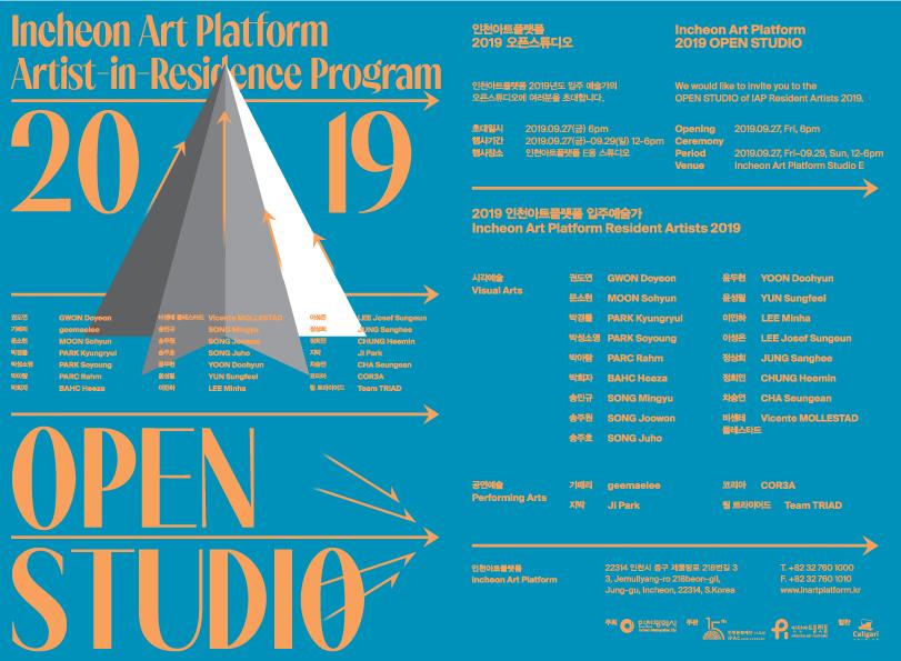 - IAP Artist-in-Residence Program 2019 OPEN STUDIOIncheon Art Platform E Block27-29 SEPTEMBER 2019