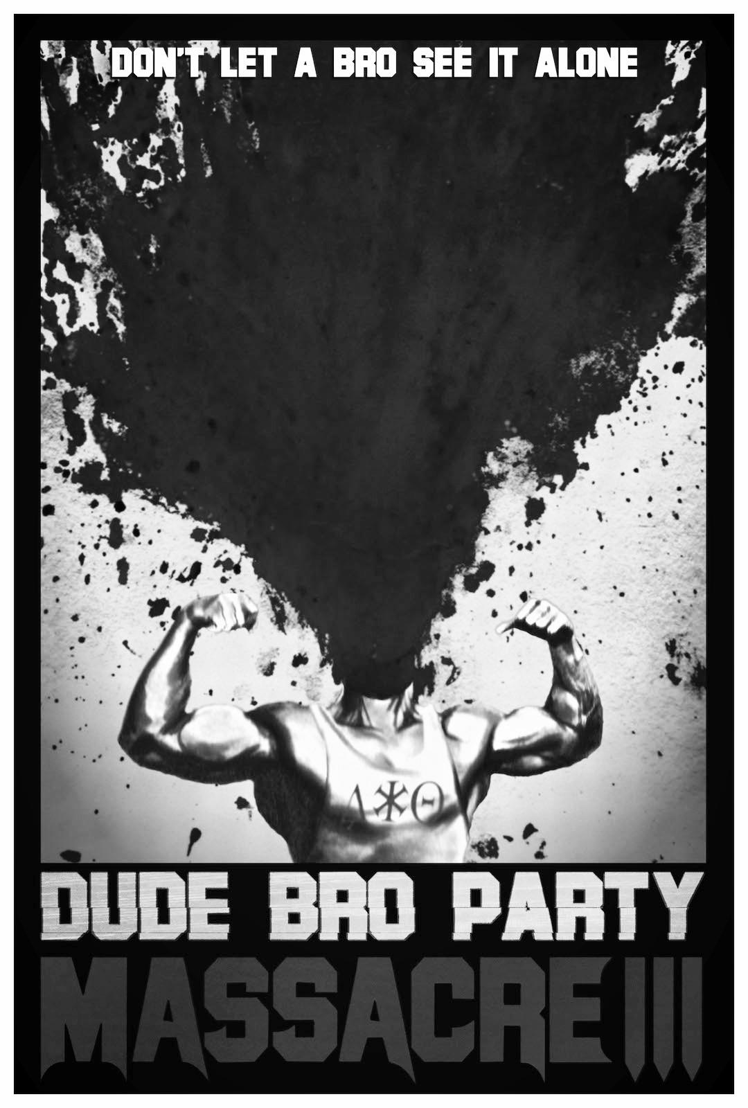 Dude Bro Party Massacre 3.jpg