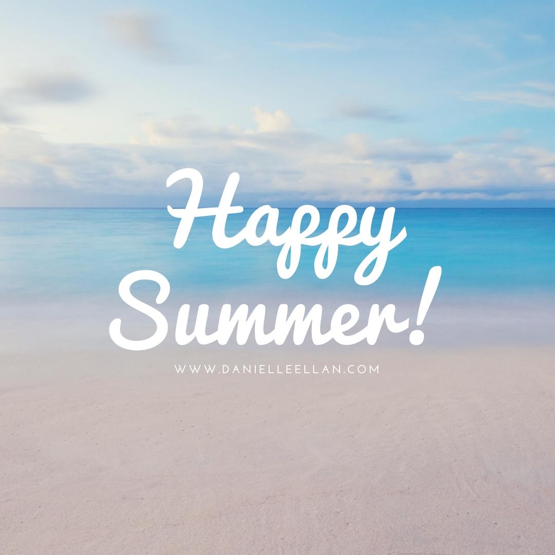Happy Summer Danielle Ellan