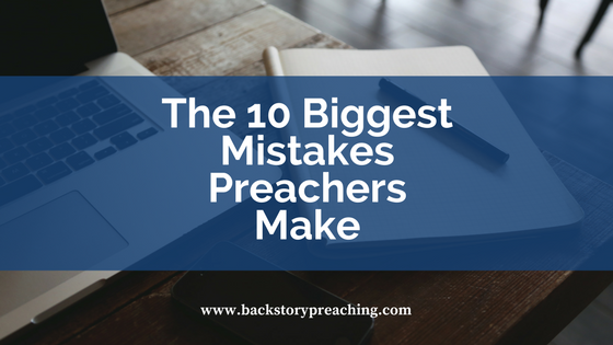 10 Biggest Mistakes Preachers Make.png