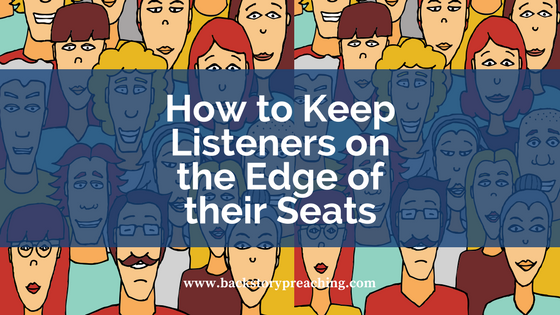 how to keep listeners on edge of seat.png
